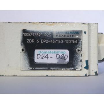 Mannesmann Rexroth ZDR 6 DP2-43/150-120YM 00579739 Pressure Reducer Valve