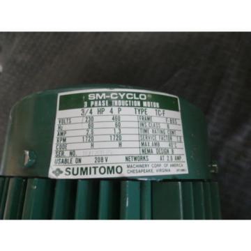 Sumitomo CNFM084095YB13 Motor, 3/4HP, 3PH, FR:F-80S, 1720RPM, 230-460V,  Origin