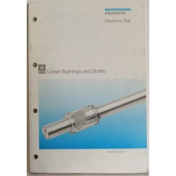 Mannesmann Rexroth Deutsche Star Linear Brushings shafts specs product manual