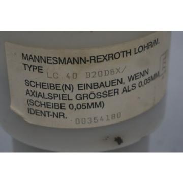 Origin REXROTH LC 40 B20D6X VALVE CARTRIDGE  LC40B20D6X
