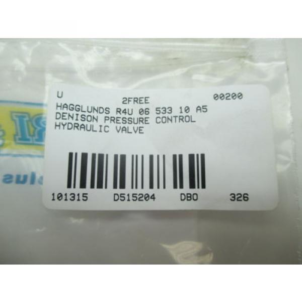 HAGGLUNDS DENISON R4U 06 533 10 A5 PRESSURE CONTROL HYDRAULIC VALVE D515204 #6 image